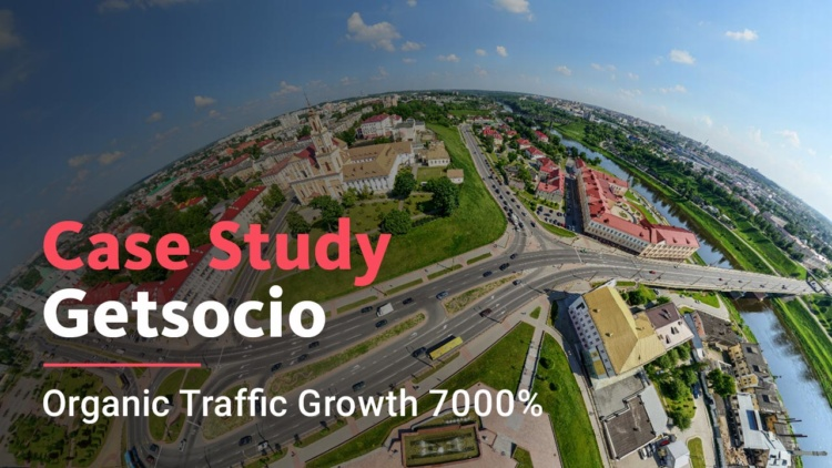 Getsocio case 70 times organic growth in highly competitive niche